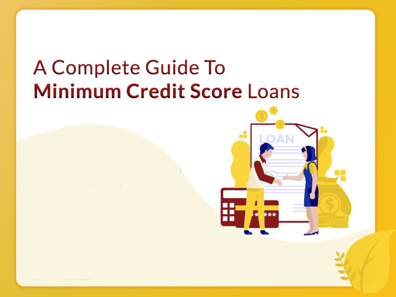 minimum credit score loans