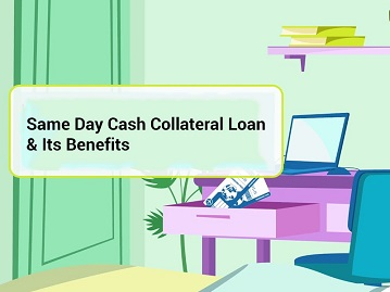 same day cash collateral loans
